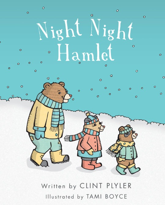 Clint Plyler Publishing Night Night Hamlet Bear Ridge Book One